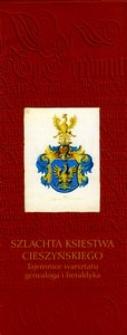 Szlachta księstwa cieszyńskiego: Tajemnice warsztatu genealoga i heraldyka
