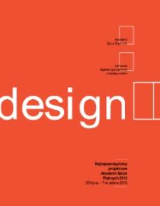Najlepsze Dyplomy Projektowe Akademii Sztuk Pięknych 2012