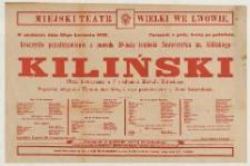 Kiliński obraz historyczny w pięciu aktach przez Jana Załęgę (afisz teatralny)