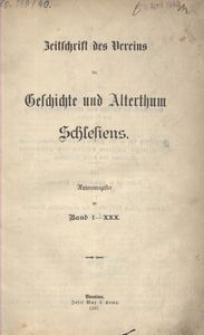 Zeitschrift des Vereins für Geschichte und Alterthum Schlesiens. Autorenregister zu Band 1-30