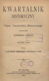 Kwartalnik Historyczny. R 18 (1904)