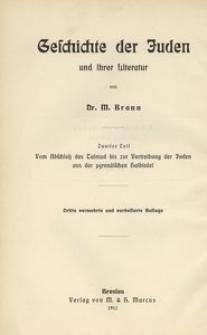 Geschichte der Juden und ihrer Literatur. Tl. 2, Vom Abschluss des Talmuds bis zur Vertreibung der Juden aus der pyrenäischen Halbinsel. - 3. Aufl.