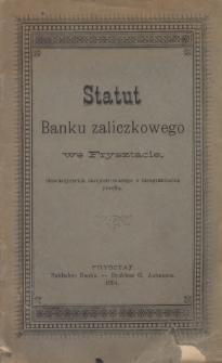 Statut Banku Zaliczkowego we Frysztacie, stowarzyszenia zarejestrowanego z nieograniczoną poręką