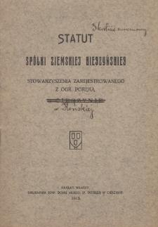 Statut Spółki ziemskiej cieszyńskiej stowarzyszenia zarejestrowanego z ogr. poręką w Cieszynie, 1913