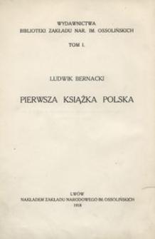 Pierwsza książka polska. Studyum bibliograficzne