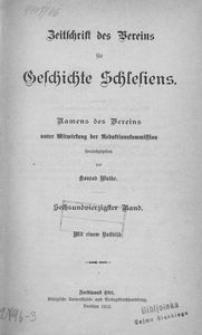 Zeitschrift des Vereins für Geschichte Schlesiens. Namens des Vereins unter Mitwirkung der Redaktionskommission, 1912, Bd. 46