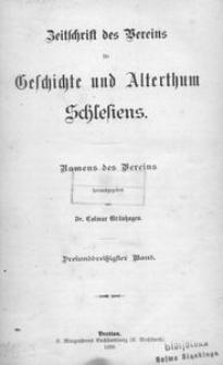 Zeitschrift des Vereins für Geschichte und Alterthum Schlesiens. Namens des Vereins, 1899, Bd. 33