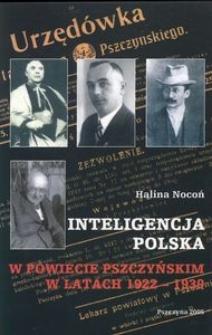Inteligencja polska w powiecie pszczyńskim w latach 1922-1939