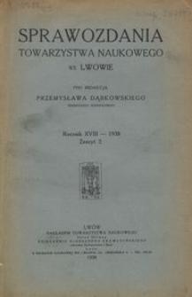 Sprawozdania Towarzystwa Naukowego we Lwowie 1938, R. 18, z. 2