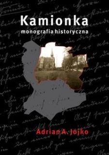 Kamionka. Monografia historyczna