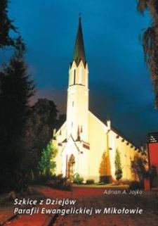 Szkice z dziejów parafii ewangelickiej w Mikołowie