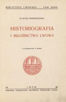 Historiografia i miłośnictwo Lwowa