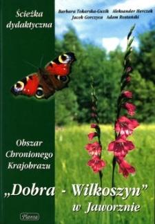 """Obszar chronionego krajobrazu """"Dobra - Wilkoszyn"""" w Jaworznie : ścieżka dydaktyczna"""