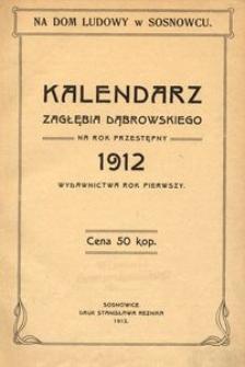 Kalendarz Zagłębia Dąbrowskiego na rok przestępny 1912