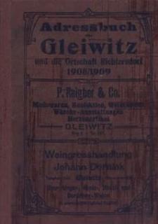 Adressbuch für Gleiwitz und die Ortschaft Richtersdorf 1908-1909