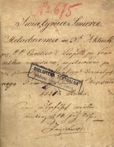Świątynia Śmierci. Melodrama we 3ch Aktach przez P.P.Cuvelieri Leopold po francusku napisane, wystawione po raz pierwszy na Teatrze Dramatycznym Panorama dnia 15 września 1821 roku