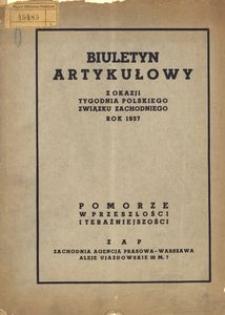 Biuletyn artykułowy z okazji Tygodnia Polskiego Związku Zachodniego rok 1937. Pomorze w przeszłości i teraźniejszości