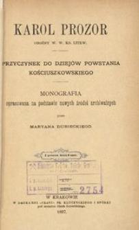 Karol Prozor oboźny W. W. Ks. Litew. Przyczynek do dziejów Powstania Kościuszkowskiego