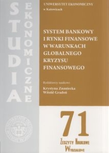 System bankowy i rynki finansowe w warunkach globalnego kryzysu finansowego