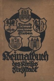 Heimatbuch des Kreises Freystadt Ndr. Schl. Traute Heimat meiner Lieben. - 2. Aufl.