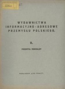 Wydawnictwa informacyjno-adresowe przemysłu polskiego. 2. Przemysł mineralny. - Wyd. 13 (3 powojenne)