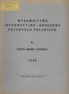 Wydawnictwa informacyjno-adresowe przemysłu polskiego. 5. Przemysł drzewny i papierniczy