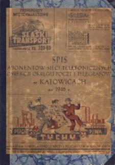 Spis abonentów sieci telefonicznych Dyrekcji Okręgu Poczt i Telegr. w Katowicach na 1946 r.
