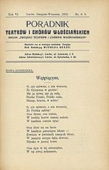 Poradnik Teatrów i Chórów Włościańskich. 1913, R. 6, nr 8/9