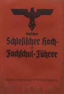 Amtlicher Schlesischer Hoch- und Fachschul-Führer, 1941, Ausg. 20