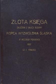 Złota Księga założona z okazji budowy Kopca Wyzwolenia Śląska w Wielkich Piekarach 1932. Cz. 1. Kronika