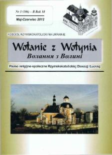 Wołanie z Wołynia : pismo religijno-społeczne Rzymskokatolickiej Diecezji Łuckiej (B). R. 18, nr 3 (106).