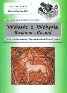 Wołanie z Wołynia : pismo religijno-społeczne Rzymskokatolickiej Diecezji Łuckiej (B). R. 21, nr 2 (123).