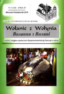 Wołanie z Wołynia : pismo religijno-społeczne Rzymskokatolickiej Diecezji Łuckiej (B). R. 21, nr 5 (126).
