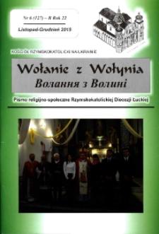 Wołanie z Wołynia : pismo religijno-społeczne Rzymskokatolickiej Diecezji Łuckiej (B). R. 21, nr 6 (127).