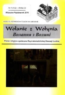 Wołanie z Wołynia : pismo religijno-społeczne Rzymskokatolickiej Diecezji Łuckiej (B). R. 22, nr 5 (132).