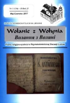 Wołanie z Wołynia : pismo religijno-społeczne Rzymskokatolickiej Diecezji Łuckiej (B). R. 23, nr 3 (136).