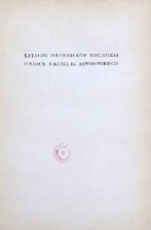 Katalog inkunabułów Bibljoteki fundacji Wiktora hr. Baworowskiego we Lwowie