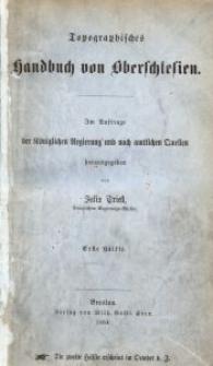 Topographisches Handbuch von Oberschlesien. Erste Hälfte