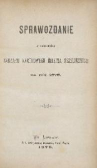 Sprawozdanie z Czynności Zakładu Narodowego imienia Ossolińskich za Rok 1875