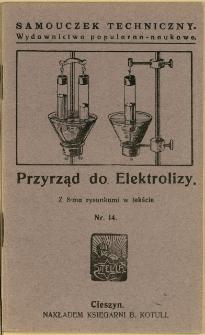 Przyrząd do elektrolizy : z 8-ma rysunkami w tekście