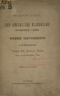 Der angebliche Niedergang der Universität Lemberg. Offenes Sendschreiben an das Reichsrathsmitglied Herrn Dr. Eduard Suess Prof. an der Universität Wien