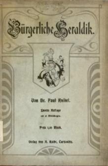 Bürgerliche Heraldik. - 2., verb. und erw. Aufl.