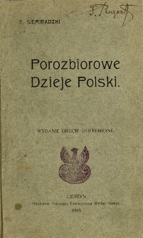 Porozbiorowe dzieje Polski czyli Jak naród polski walczył za ojczyznę, Wyd. 2 dopełnione i uzupełnione