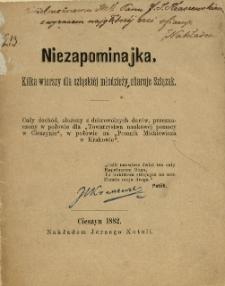 Niezapominajka : kilka wierszy dla szląskiéj młodzieży