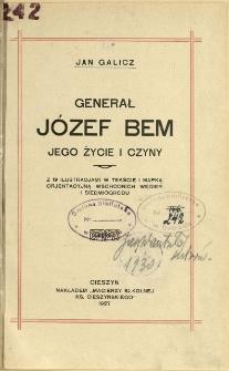 Generał Józef Bem : jego życie i czyny