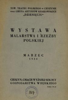 Wystawa malarstwa i rzeźby polskiej : marzec 1934 : Cieszyn, Gmach Wyższej Szkoły Gospodarstwa Wiejskiego