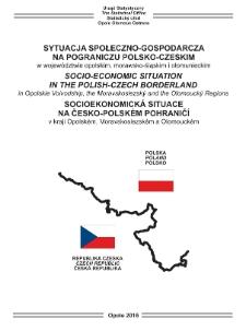 Sytuacja społeczno-gospodarcza na pograniczu polsko-czeskim w województwie opolskim, morawsko-śląskim i ołomunieckim