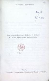 Typ antropologiczny Polaków w związku z innymi Słowianami wschodnimi