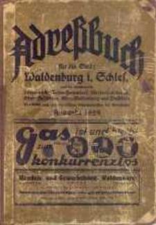 Adreßbuch für die Stadt Waldenburg i. Schles. und die Nachbarorte: Dittersbach, Hermsdorf, Nieder-Salzbrunn, Ober-Salzbrunn, Ober-Waldenburg und Weißstein