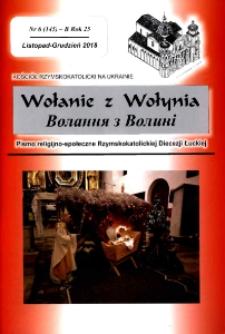 Wołanie z Wołynia : pismo religijno-społeczne Rzymskokatolickiej Diecezji Łuckiej. R. 25, nr 6 (145).